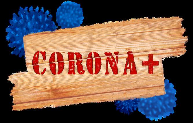 CORONA+